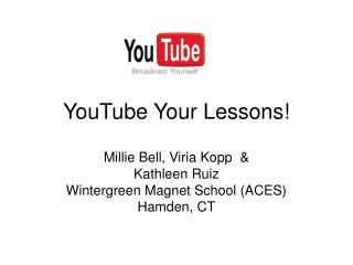 YouTube Your Lessons! Millie Bell
