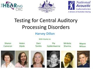 Testing for Central Auditory Processing Disorders