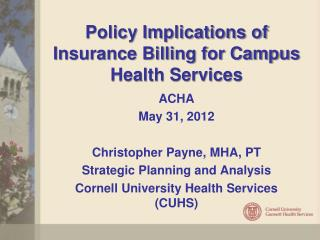 Policy Implications of Insurance Billing for Campus Health Services