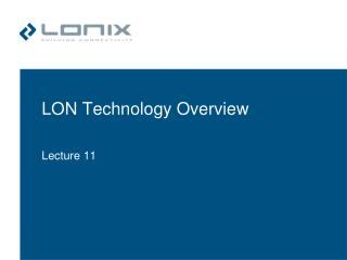 LON Technology Overview