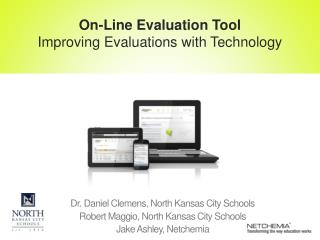 Dr. Daniel Clemens, North Kansas City Schools Robert Maggio, North Kansas City Schools