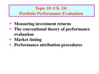 Topic 10 (Ch. 24)  Portfolio Performance Evaluation