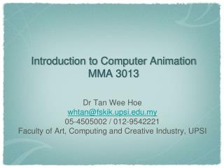 Introduction to Computer Animation MMA  3013