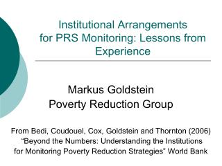Institutional Arrangements  for PRS Monitoring: Lessons from Experience