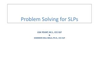 Problem Solving for SLPs