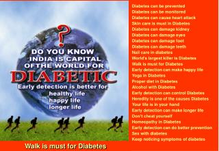 Diabetes can be prevented Diabetes can be monitored Diabetes can cause heart attack