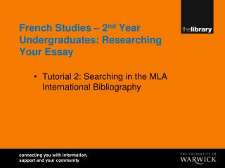 French Studies – 2 nd  Year Undergraduates: Researching Your Essay