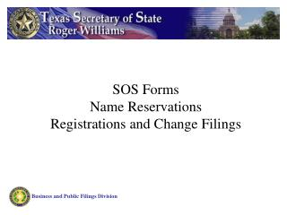 SOS Forms Name Reservations Registrations and Change Filings