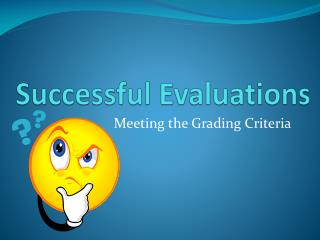 Successful Evaluations