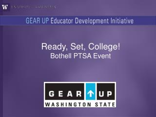 Ready, Set, College! Bothell PTSA Event