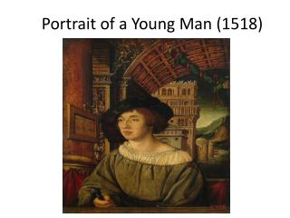Portrait of a Young Man (1518)