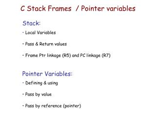 C Stack Frames  / Pointer variables