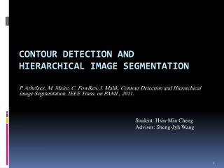 Contour  Detection and Hierarchical Image Segmentation