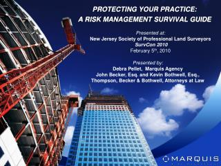 Presented at: New Jersey Society of Professional Land Surveyors SurvCon 2010 February 5 th , 2010