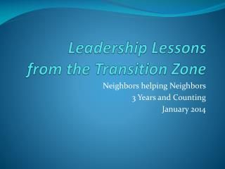 Leadership Lessons from the Transition Zone