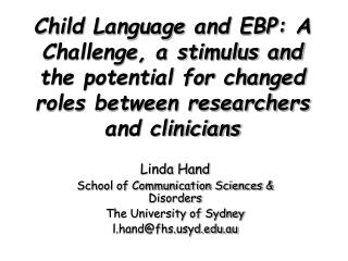 Linda Hand School of Communication Sciences & Disorders The University of Sydney