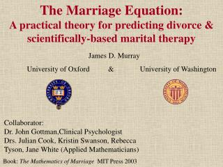 The Marriage Equation:  A practical theory for predicting divorce &  scientifically-based marital therapy