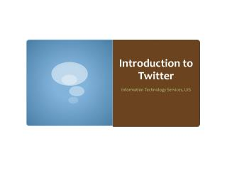 Introduction to Twitter