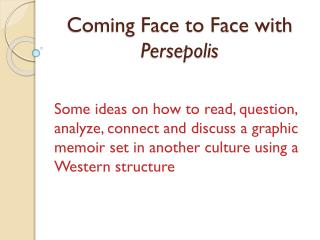 Coming Face to Face with  Persepolis