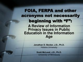 "FOIA, FERPA and other acronyms not necessarily beginning with ""F"":"