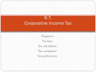 6-7. Corporative  Income Tax