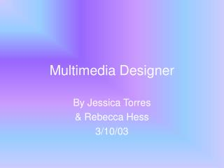 Multimedia Designer