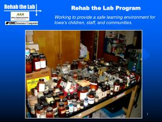 Rehab the Lab Program