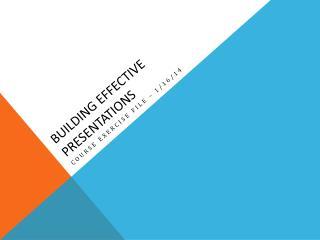 Building Effective Presentations