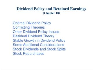 Dividend Policy and Retained Earnings (Chapter 18)