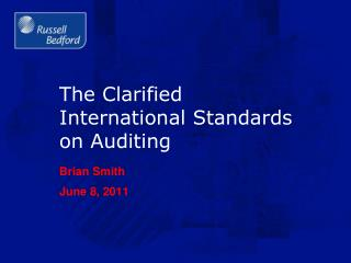 The Clarified International Standards on Auditing