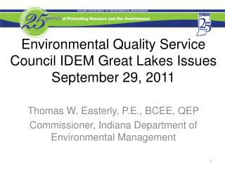 Environmental Quality Service Council IDEM Great Lakes Issues September 29, 2011