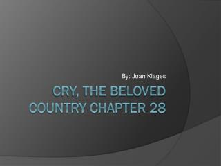 Cry, the Beloved Country chapter 28