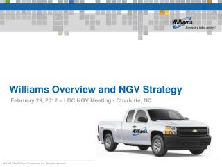 Williams Overview and NGV Strategy