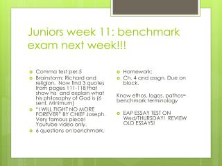 Juniors week 11: benchmark exam next week!!!