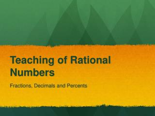 Teaching of Rational Numbers