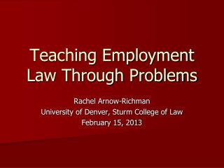 Teaching Employment Law Through Problems