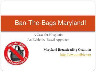 Ban-The-Bags  Maryland !