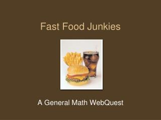 Fast Food Junkies