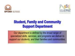 Student, Family and Community  Support Department