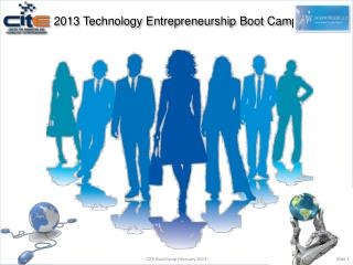 2013  Technology Entrepreneurship Boot Camp
