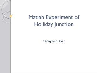 Matlab Experiment of  Holliday Junction