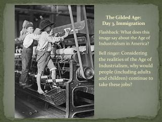 The Gilded Age:  Day 3, Immigration