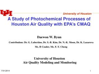 A Study of Photochemical Processes of Houston Air Quality with EPA's CMAQ
