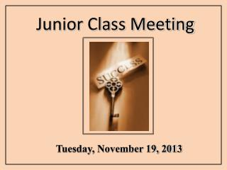 Junior Class Meeting