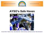 AYSO s Safe Haven
