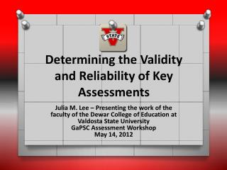 Determining the Validity and Reliability of Key Assessments