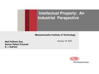 Intellectual Property:  An Industrial  Perspective