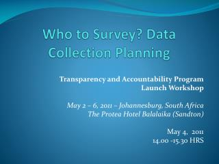 Who to Survey? Data Collection Planning