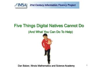 Five Things Digital Natives Cannot Do (And What You Can Do To Help)