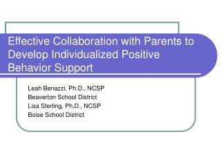 Effective Collaboration with Parents to Develop Individualized Positive Behavior Support